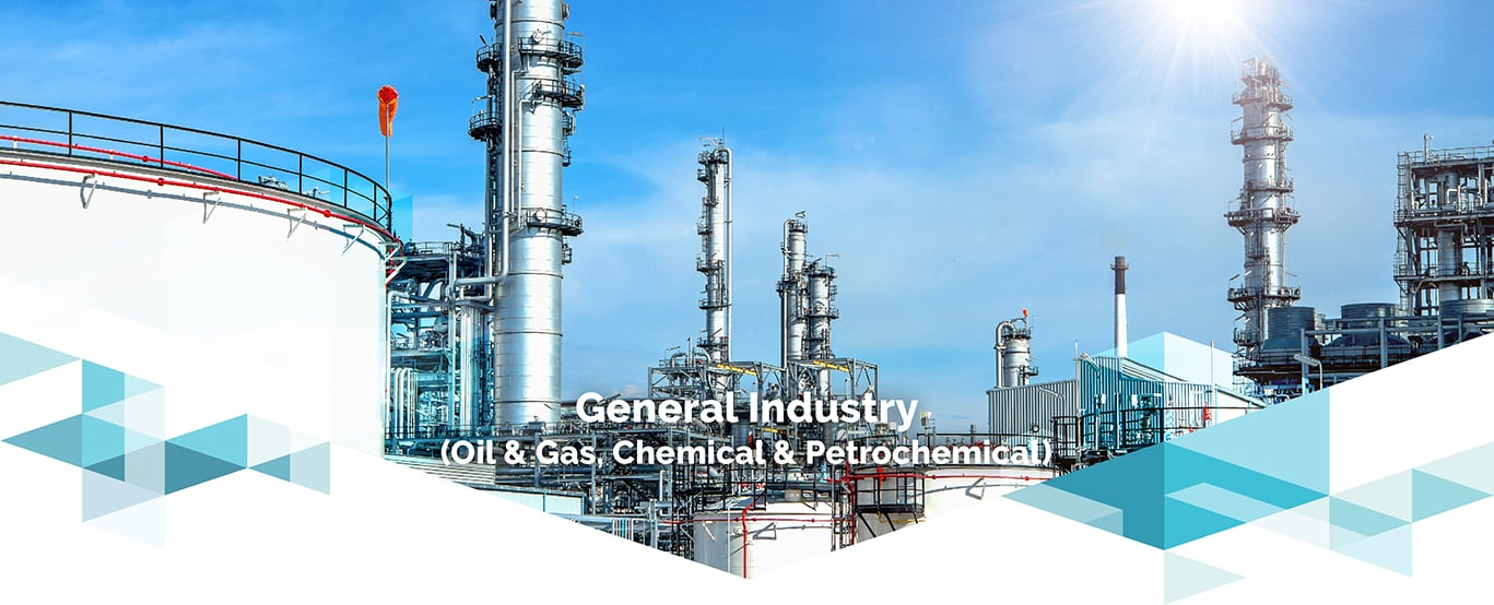 General Industry ( Oil & Gas, Chemical & Petrochemical )
